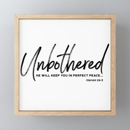 Unbothered - Isaiah 26:3 Framed Mini Art Print