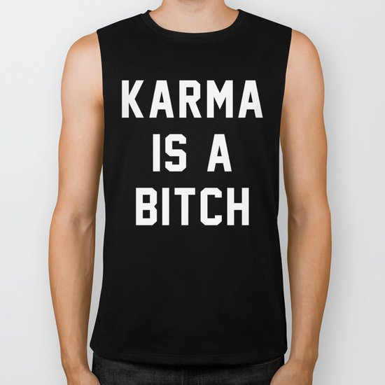Karma is a Bitch Biker Tank