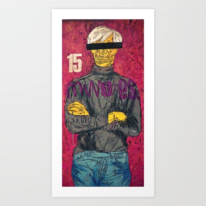 15 Minutes Art Print