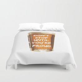 Drink with pride Duvet Cover
