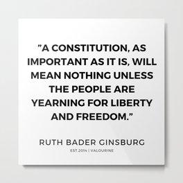 25    191115   Ruth Bader Ginsburg Quotes Metal Print