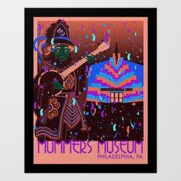 Mummers Museum Art Print