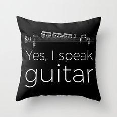 Yes, I speak guitar Throw Pillow