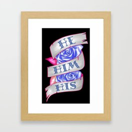 He/Him/His Framed Art Print