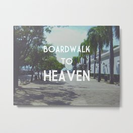 Boardwalk to Heaven Metal Print