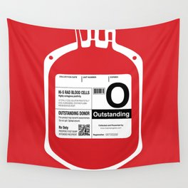 My Blood Type is O, for Outstanding! Wall Tapestry