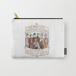 We Must Love Sherlock Holmes Carry-All Pouch