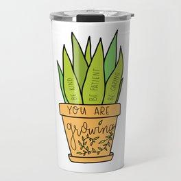 You Are Growing Travel Mug