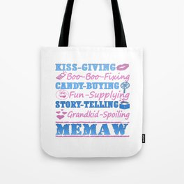I'M A PROUD MEMAW! Tote Bag