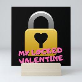 My Locked Valentine Mini Art Print