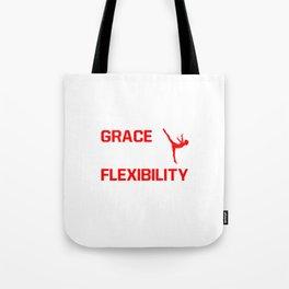Strength Grace Balance Flexibility Gymnastics T-Shirt Tote Bag