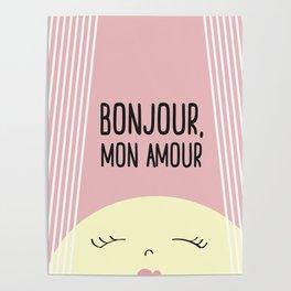 Bonjour Mon Amour Pink #babygirl #nursery #childrensroom #baby #babyshower #illustration #gift Poster