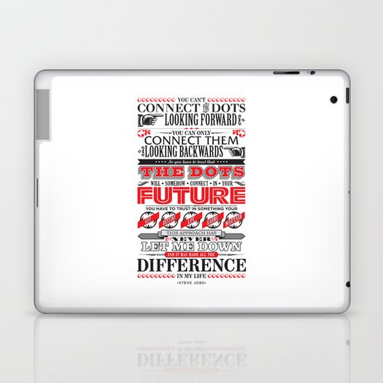 "Steve Jobs ""Connecting the dots"" quote print Laptop & iPad Skin"