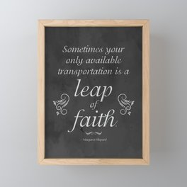 Sometimes Your Only Available Transportation is a Leap of Faith in Distressed Black and White Framed Mini Art Print