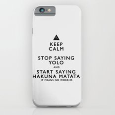 Keep Calm Forget YOLO - BLACK Slim Case iPhone 6s
