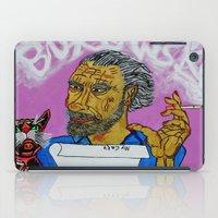 bukowski iPad Cases featuring Bukowski by Pluto00Art / Robin Brennan