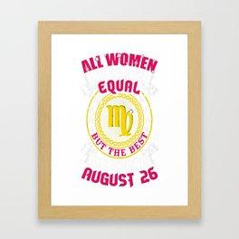 Best-Women-Born-On-August-26-Virgo---Sao-chép Framed Art Print