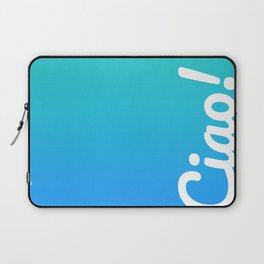 Ciao! Laptop Sleeve