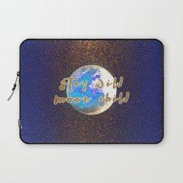 Stay Wild Moon Child Glitter Moon Laptop Sleeve