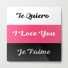 I Love You English Spanish French Typography Collage Metal Print