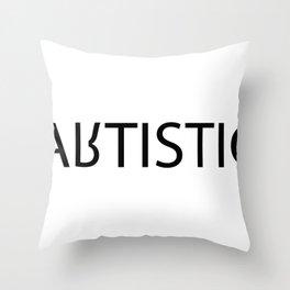 artistic/autistic Throw Pillow