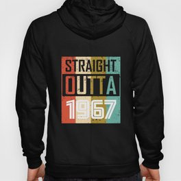 Straight Outta 1967 Hoody