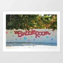 The Bubble Sign Art Print