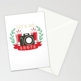 Let'S Do Shots Photography Photo Nerd Photo Shoot Quote Stationery Cards