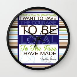 i want to grow old without facelifts Wall Clock