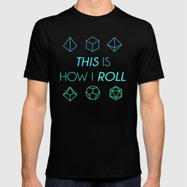 D&D How I Roll T-shirt