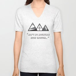 Geometric mountains, christian art, cross, 3 mountains, 3, ain't no mountain high enough qoute Unisex V-Neck