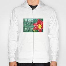 Be Kind - In Red Hoody