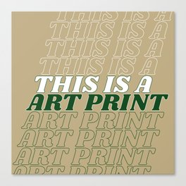 this is a… Canvas Print