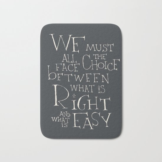 """Harry Potter - Albus Dumbledore quote """"We must all face the choice..."""" Bath Mat"""