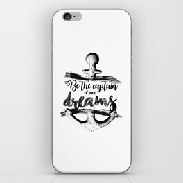 Be the captain iPhone Skin