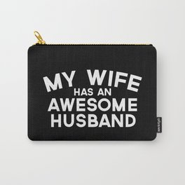 Wife Awesome Husband Quote Carry-All Pouch