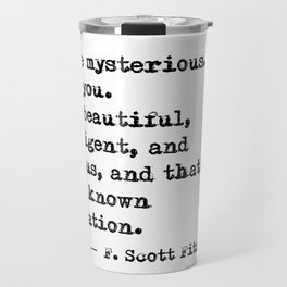 Beautiful, intelligent and virtuous - F Scott Fitzgerald quote Travel Mug