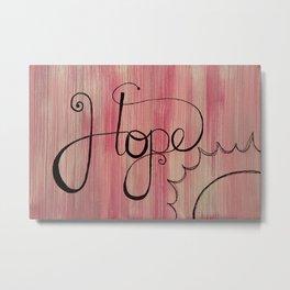 HOPE Metal Print
