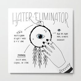 Hater Eliminator - How To Metal Print