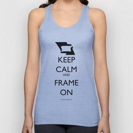 Keep Calm, and Frame On Unisex Tank Top