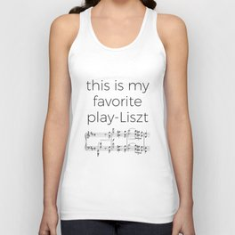 This is my favorite play-Liszt Unisex Tank Top