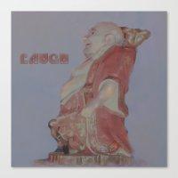 buddah Canvas Prints featuring Laughing Buddah by Heidi Fairwood