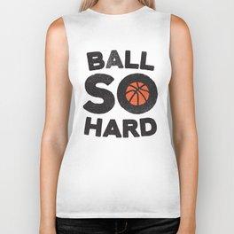 Ball So Hard Biker Tank