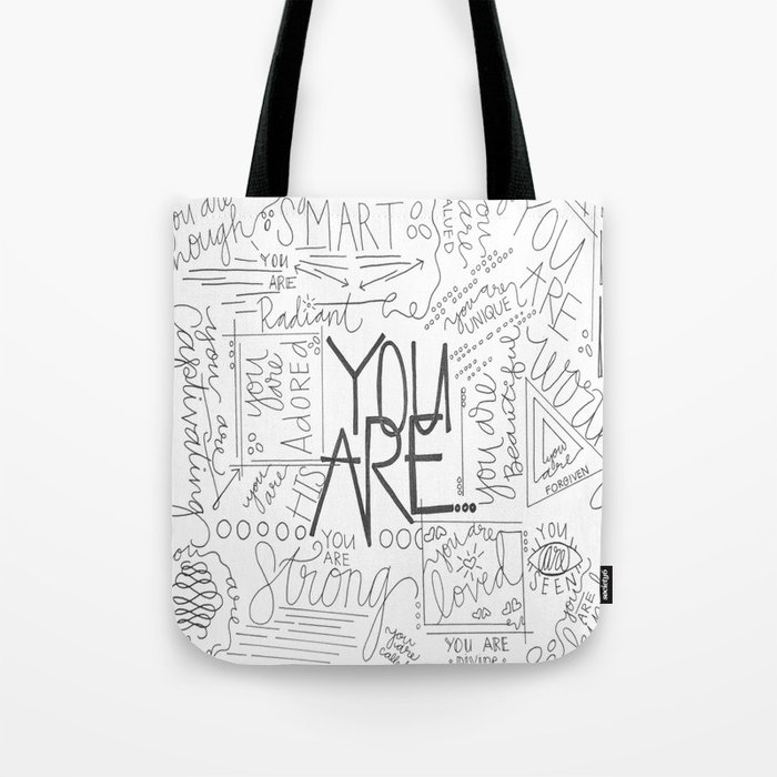 You Are Tote Bag