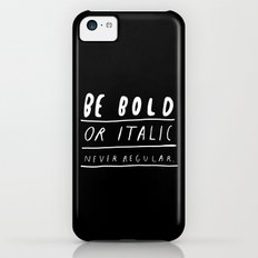 NEVER Slim Case iPhone 5c