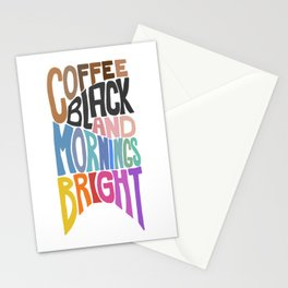 Coffee Black and Mornings Bright Stationery Cards