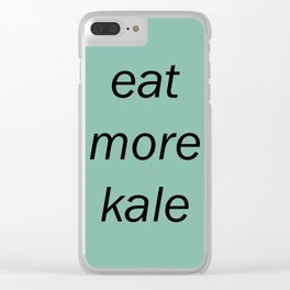 eat more kale Clear iPhone Case