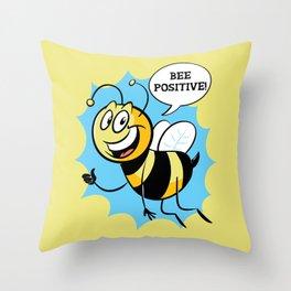 Bee Positive Throw Pillow