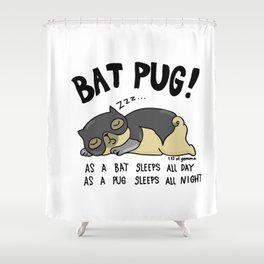 Bat Pug! Shower Curtain