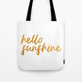 Hello Sunshine - Gold and white background Tote Bag